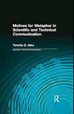 Motives for Metaphor in Scientific and Technical Communication