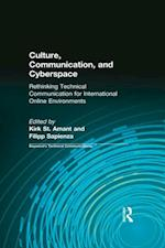Culture, Communication and Cyberspace (Baywood's Technical Communications)