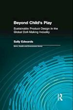 Beyond Child's Play (Work, Health and Environment Series)