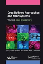 Drug Delivery Approaches and Nanosystems, Volume 1