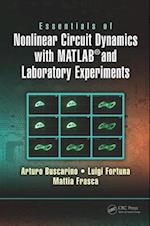 Essentials of Nonlinear Circuit Dynamics with MATLAB(R) and Laboratory Experiments