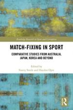 Match-Fixing in Sport (Routledge Research in Sport and Corruption)