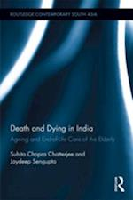 Death and Dying in India (Routledge Contemporary South Asia Series)