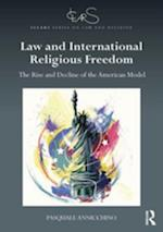Law and International Religious Freedom (ICLARS Series on Law and Religion)