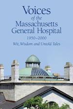 Voices of the Massachusetts General Hospital 1950-2000