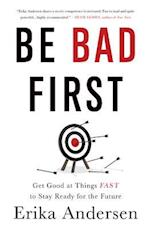 Be Bad First