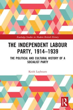 Independent Labour Party, 1914-1939