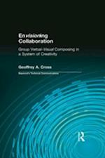 Envisioning Collaboration af Charles H. Sides, Geoffrey A. Cross