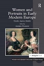 Women and Portraits in Early Modern Europe (Women and Gender in the Early Modern World)