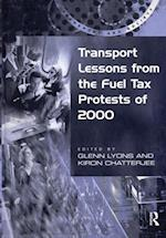 Transport Lessons from the Fuel Tax Protests of 2000 (Transport and Society)