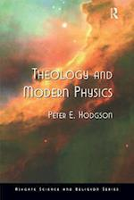 Theology and Modern Physics af Peter E. Hodgson