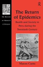 Return of Epidemics (The History of Medicine in Context)