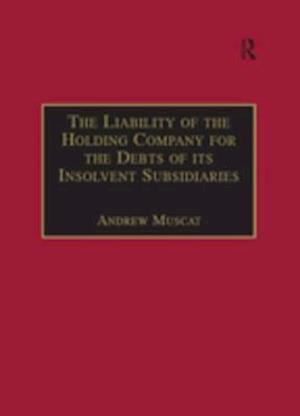 Liability of the Holding Company for the Debts of its Insolvent Subsidiaries