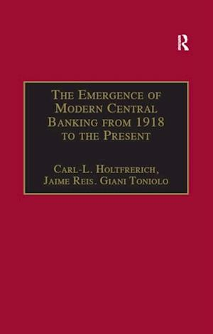 Emergence of Modern Central Banking from 1918 to the Present