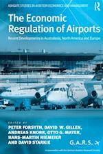 Economic Regulation of Airports (Ashgate Studies in Aviation Economics and Management)