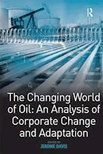 Changing World of Oil: An Analysis of Corporate Change and Adaptation
