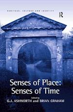 Senses of Place: Senses of Time (Heritage, Culture and Identity)
