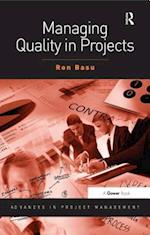 Managing Quality in Projects (Advances in Project Management)