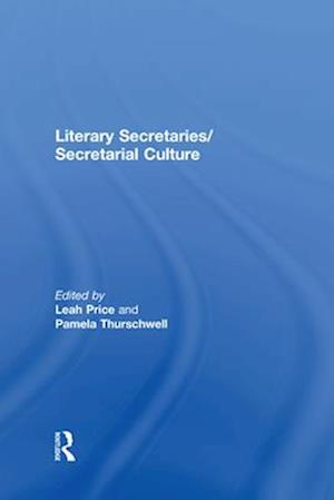 Literary Secretaries/Secretarial Culture