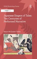 Japanese Singers of Tales: Ten Centuries of Performed Narrative (Soas Musicology Series)