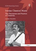 Iranian Classical Music (Soas Musicology Series)
