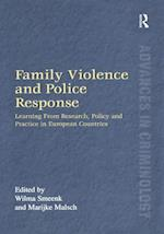 Family Violence and Police Response (Advances in Criminology)