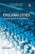 Evolving Cities (Urban and Regional Planning and Development Series)