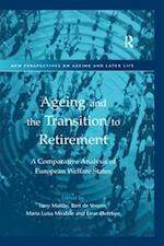 Ageing and the Transition to Retirement (New Perspectives on Ageing and Later Life)