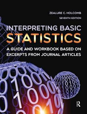Interpreting Basic Statistics af Zealure C. Holcomb