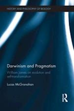 Darwinism and Pragmatism (History and Philosophy of Biology)