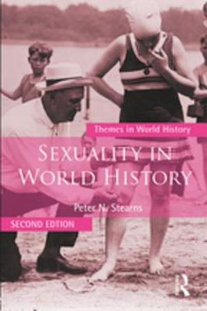 Sexuality in World History af Peter N. Stearns