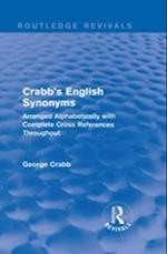 Routledge Revivals: Crabb's English Synonyms (1916) (Routledge Revivals)