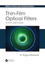Thin-Film Optical Filters, Fifth Edition (Series in Optics and Optoelectronics)