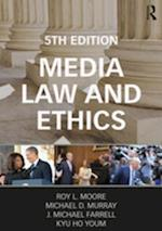 Media Law and Ethics (Routledge Communication Series)