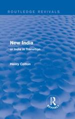 Routledge Revivals: New India (1909)