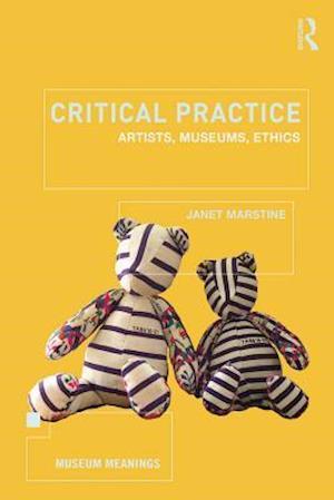 Critical Practice af Janet Marstine