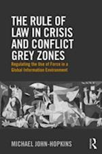 Rule of Law in Crisis and Conflict Grey Zones af Michael John-Hopkins
