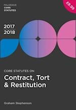 Core Statutes on Contract, Tort & Restitution 2017-18 (Palgrave Core Statutes)