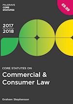 Core Statutes on Commercial & Consumer Law 2017-18 (Palgrave Core Statutes)