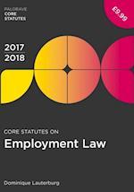 Core Statutes on Employment Law 2017-18 (Palgrave Core Statutes)