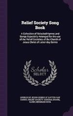 Relief Society Song Book af Brigham Cecil Gates