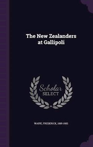 The New Zealanders at Gallipoli