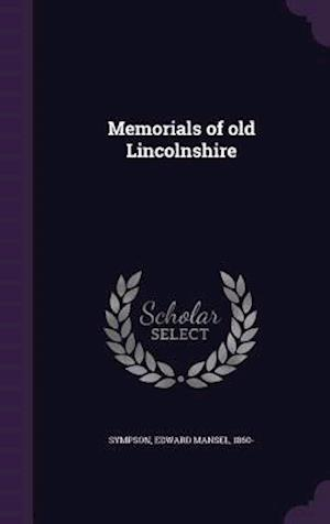 Memorials of old Lincolnshire