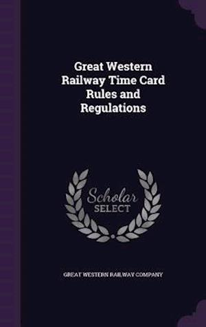 Great Western Railway Time Card Rules and Regulations