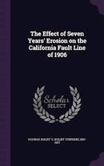 The Effect of Seven Years' Erosion on the California Fault Line of 1906