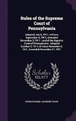 Rules of the Supreme Court of Pennsylvania