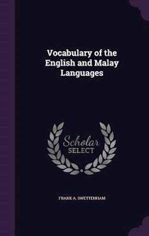 Vocabulary of the English and Malay Languages