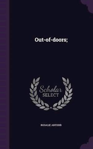 Out-of-doors;