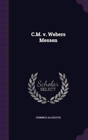 C.M. v. Webers Messen