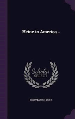 Heine in America ..